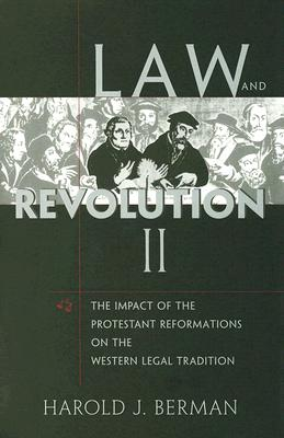 Law And Revolution, II By Berman, Harold J.